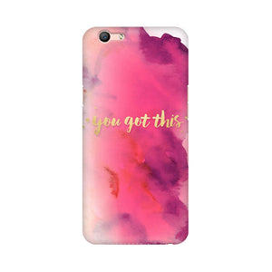 You Got This Oppo F1s Mobile Back Case