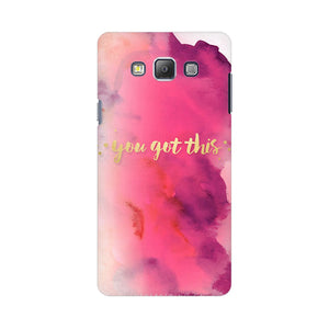 You Got This Samsung Galaxy On 5 Mobile Back Case