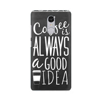 Coffee Is Always A Good Idea Xiaomi Redmi Note 4 Mobile Back Case - JumboShoppers
