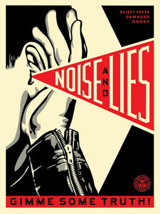 "Shepard Fairey ""Noise and Lies"""