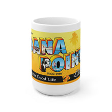 Load image into Gallery viewer, Greetings from Dana Point - Coffee Mug
