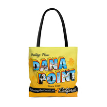 Load image into Gallery viewer, Greetings from Dana Point - Bag