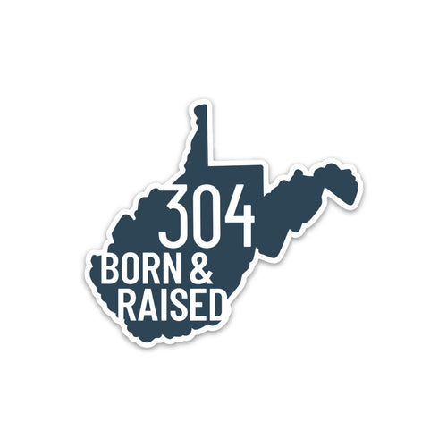 304 Born & Raised Sticker