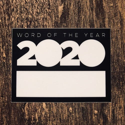 2020 Word of the Year Sticker