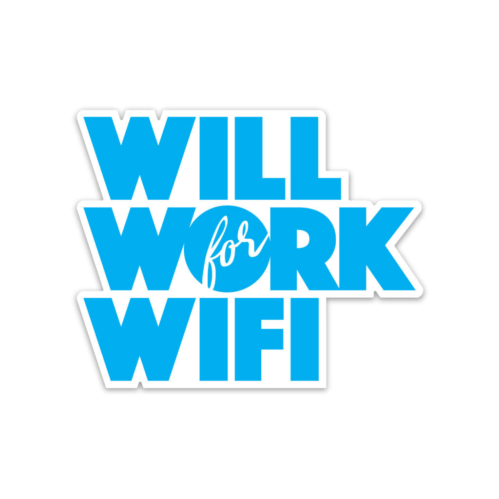 Will Work for WIFI Sticker