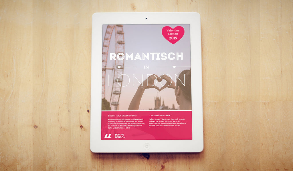 Romantisch in London: Unser Guide für Verliebte