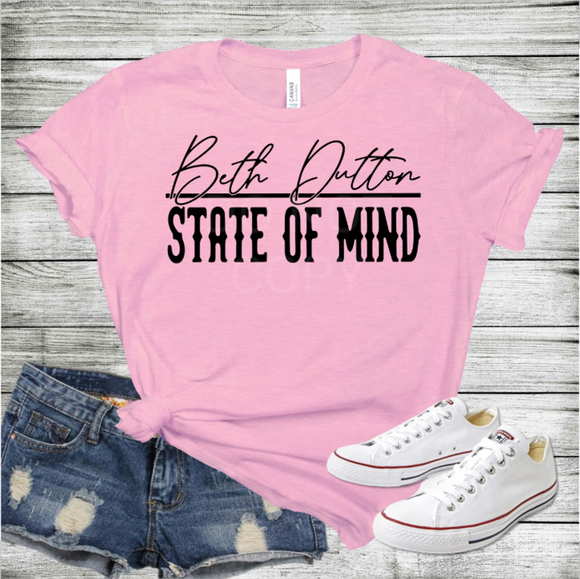 Beth Dutton State of Mind (PREORDER)
