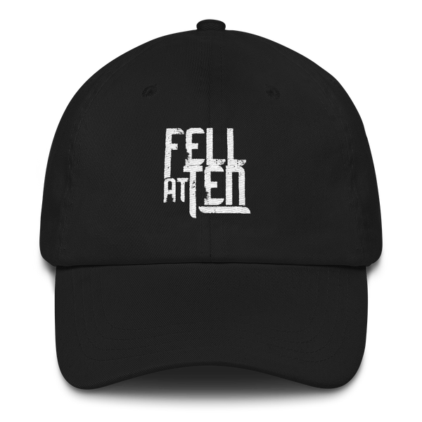 Fell At Ten - Baseball Cap