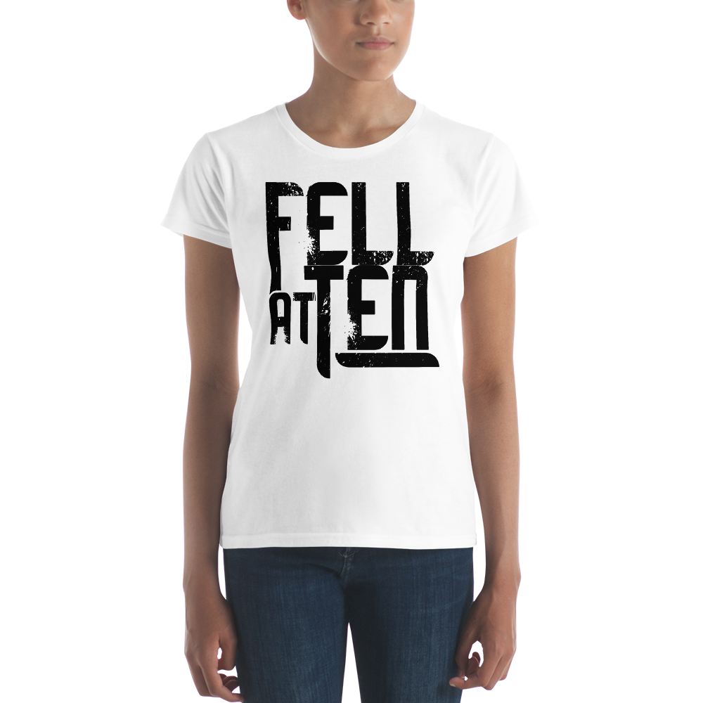 Fell At Ten - Light - Women's short sleeve t-shirt