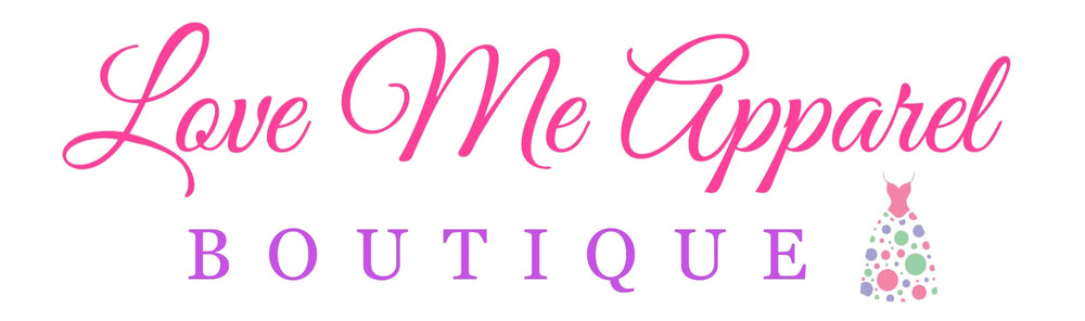Love Me Apparel Boutique
