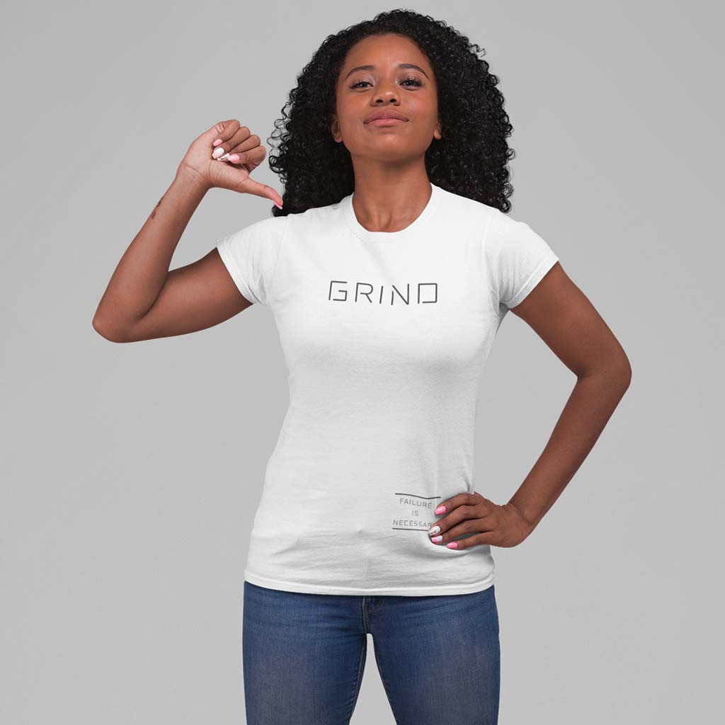 WOMEN'S GRIND TEE - WHITE by Grind Legacy Apparel. Educate, Execute, Endure, and Empower.