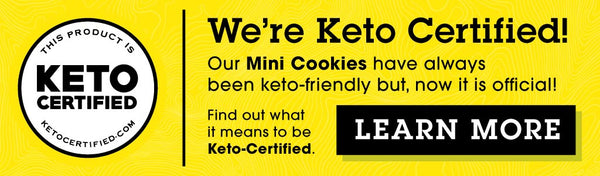 We're Keto Certified! Our Cheese Crunch have always been keto-friendly, but now it is official. Find out what it means to be Keto-Certified. CLICK HERE to LEARN MORE.