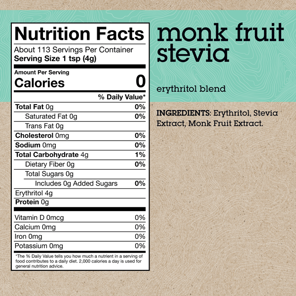 INGREDIENTS: Erythritol, Stevia Extract, Monk Fruit Extract. *see bottom of page for full nutrition values