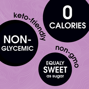 0 calories, non-glycemic, equally sweet as sugar | (keto friendly - non gmo)
