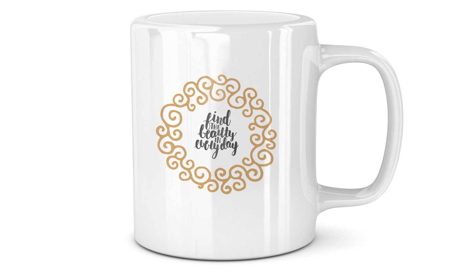 Mug Beauty in Everyday - SA065