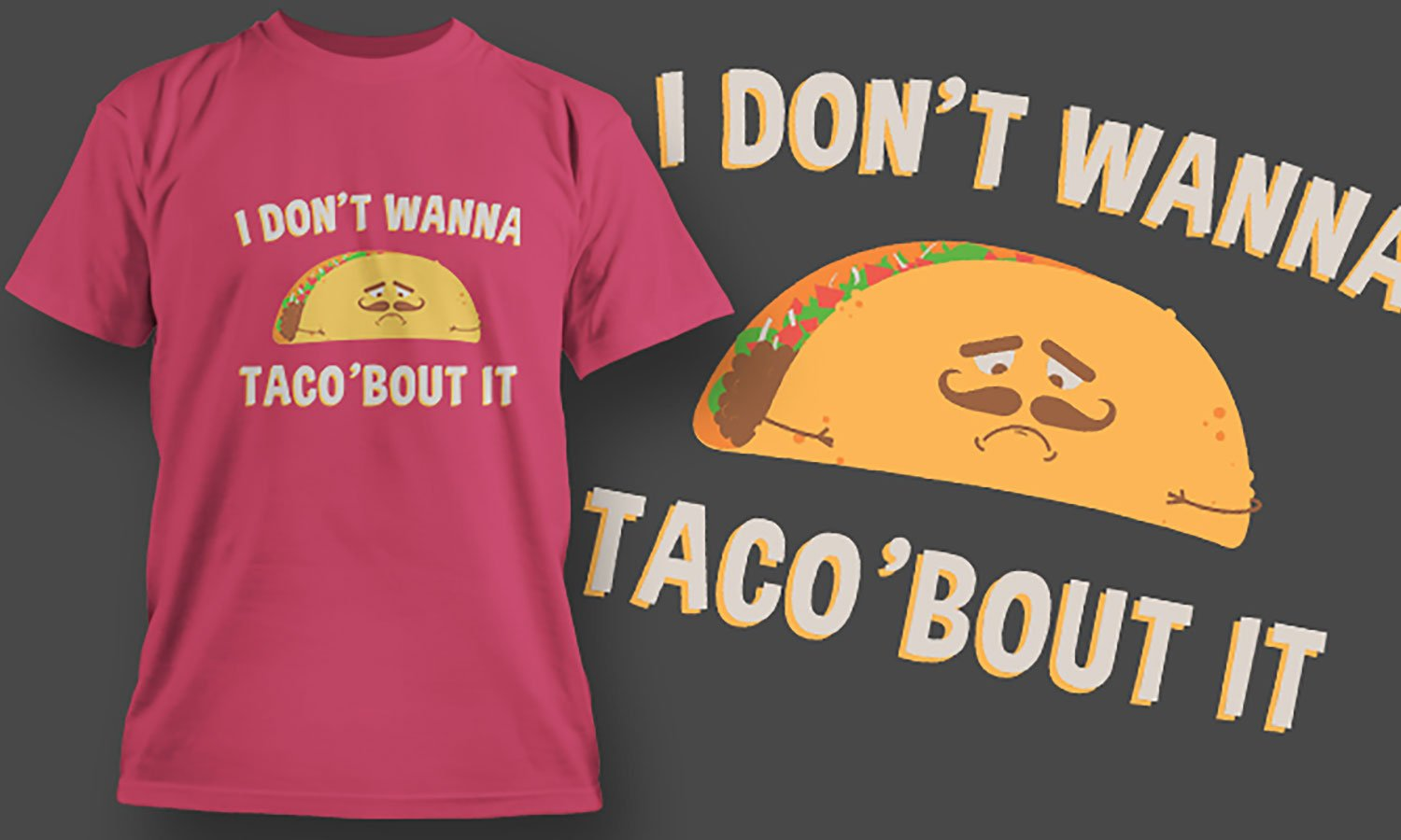Taco - Printed T-Shirt for Men, Women and Kids - TS435