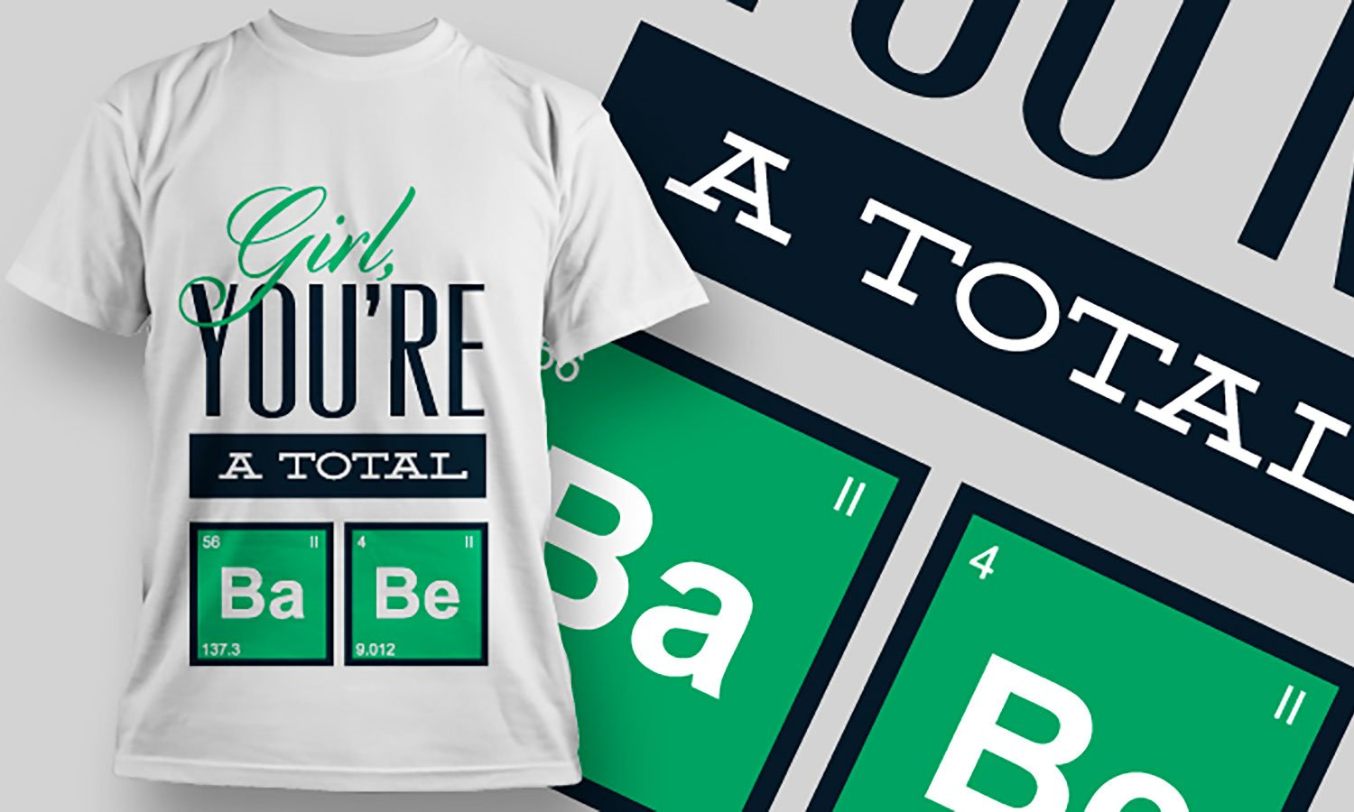 A Total Babe - Printed T-Shirt for Men, Women and Kids - TS056