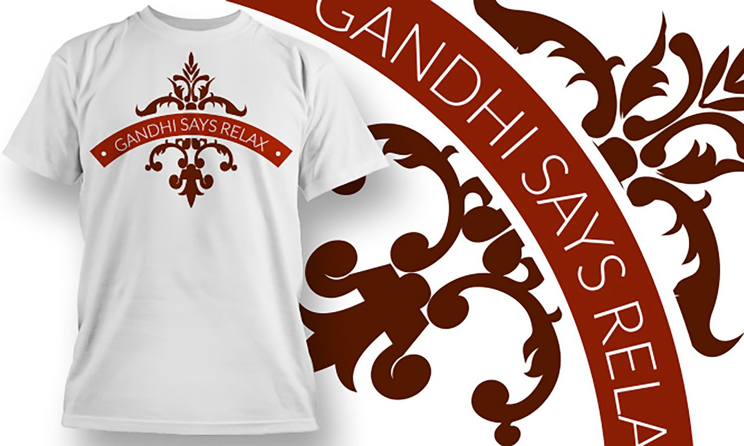 Gandhi Says Relax - Printed T-Shirt for Men, Women and Kids - TS398