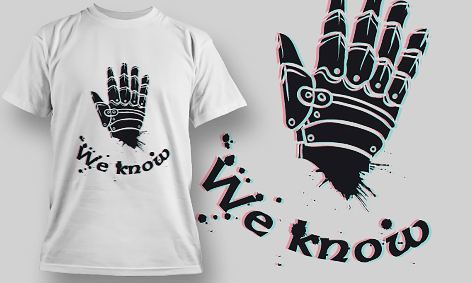 We Know - Printed T-Shirt for Men, Women and Kids - TS263
