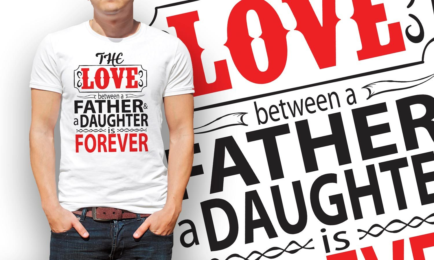 Father Daughter Forever - Printed T-Shirt for Men, Women and Kids - TS125