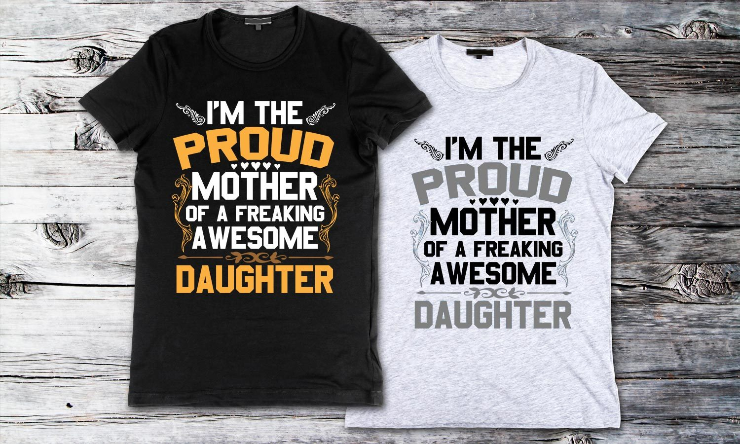 Proud Mother - Printed T-Shirt for Men, Women and Kids - TS181