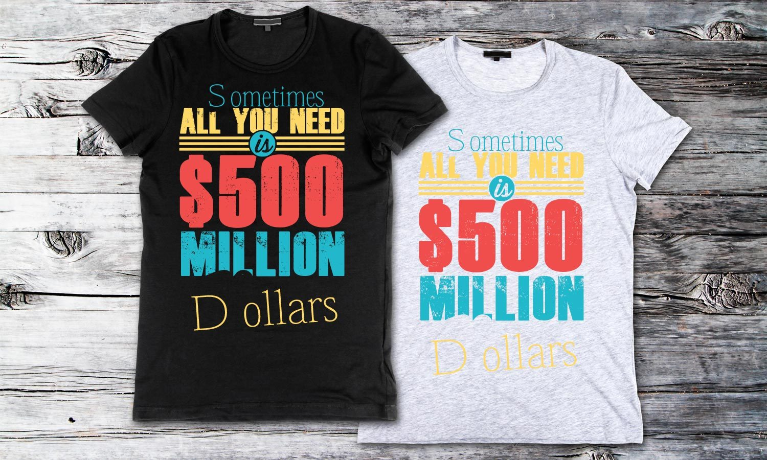 All You Need Is - Printed T-Shirt for Men, Women and Kids - TS151
