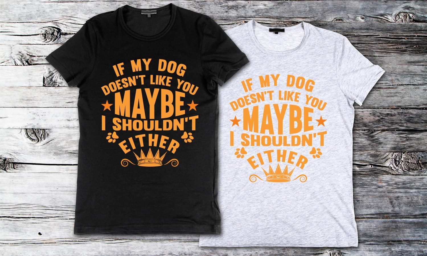 Dog Like - Printed T-Shirt for Men, Women and Kids - TS175