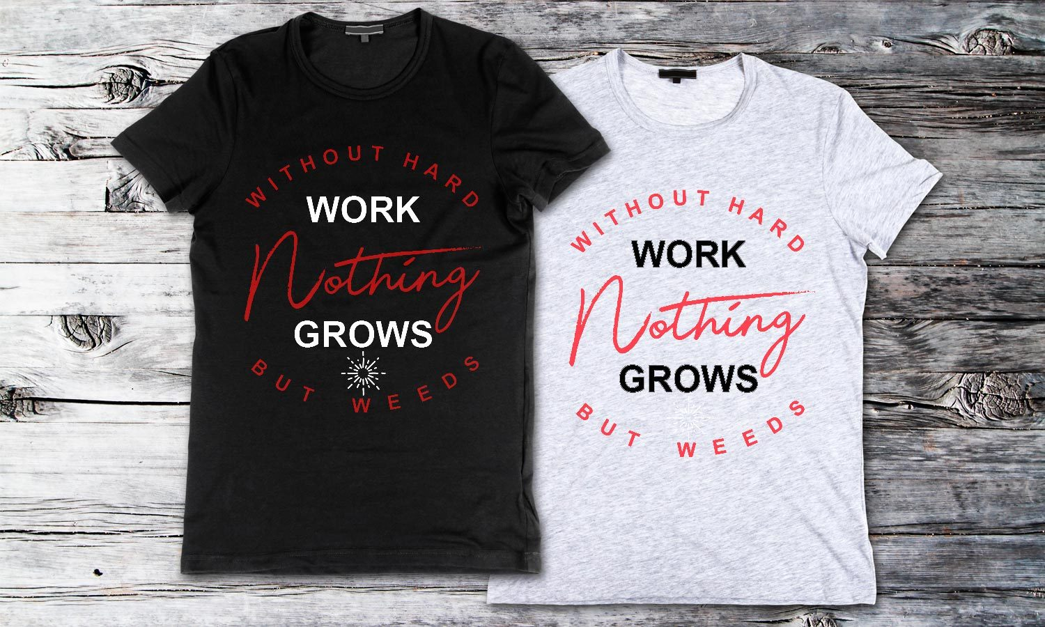 Hard Work - Printed T-Shirt for Men, Women and Kids - TS206
