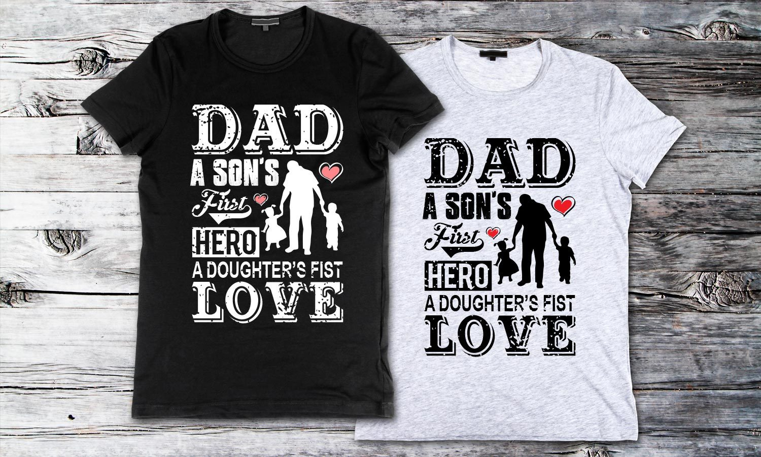 Dad Love - Printed T-Shirt for Men, Women and Kids - TS182