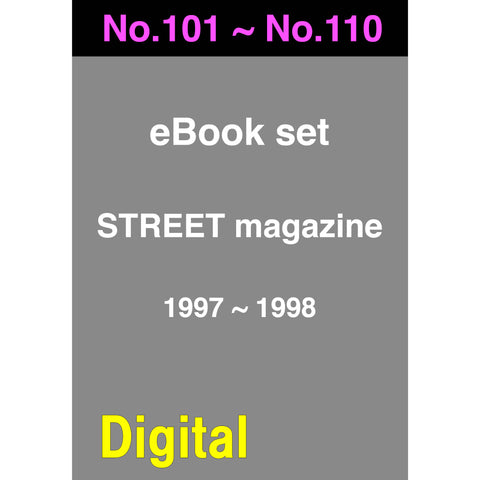 eBook- STREET magazine No.101 ~ No.110 set