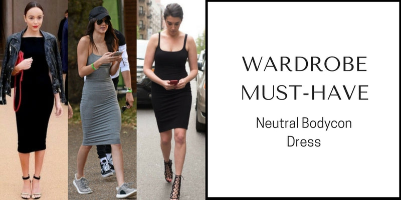 WARDROBE MUST HAVE : NEUTRAL BODYCON DRESS