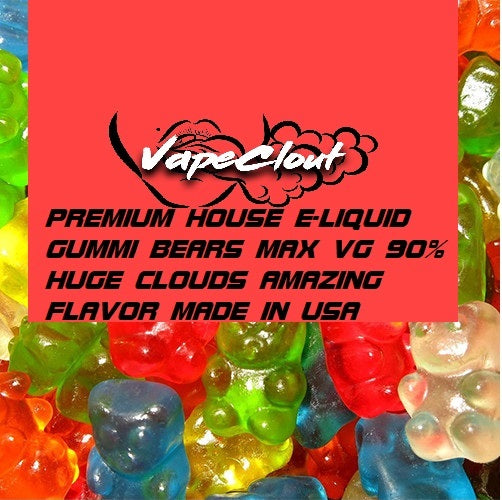 PREMIUM HOUSE E-LIQUID GUMMI BEARS MAX VG HUGE CLOUDS!