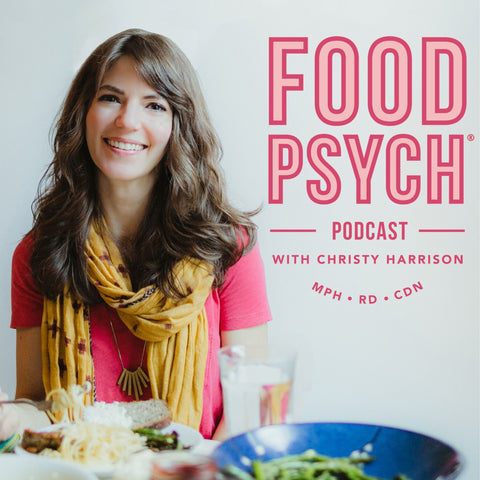 Food Psych Body Positive Podcast