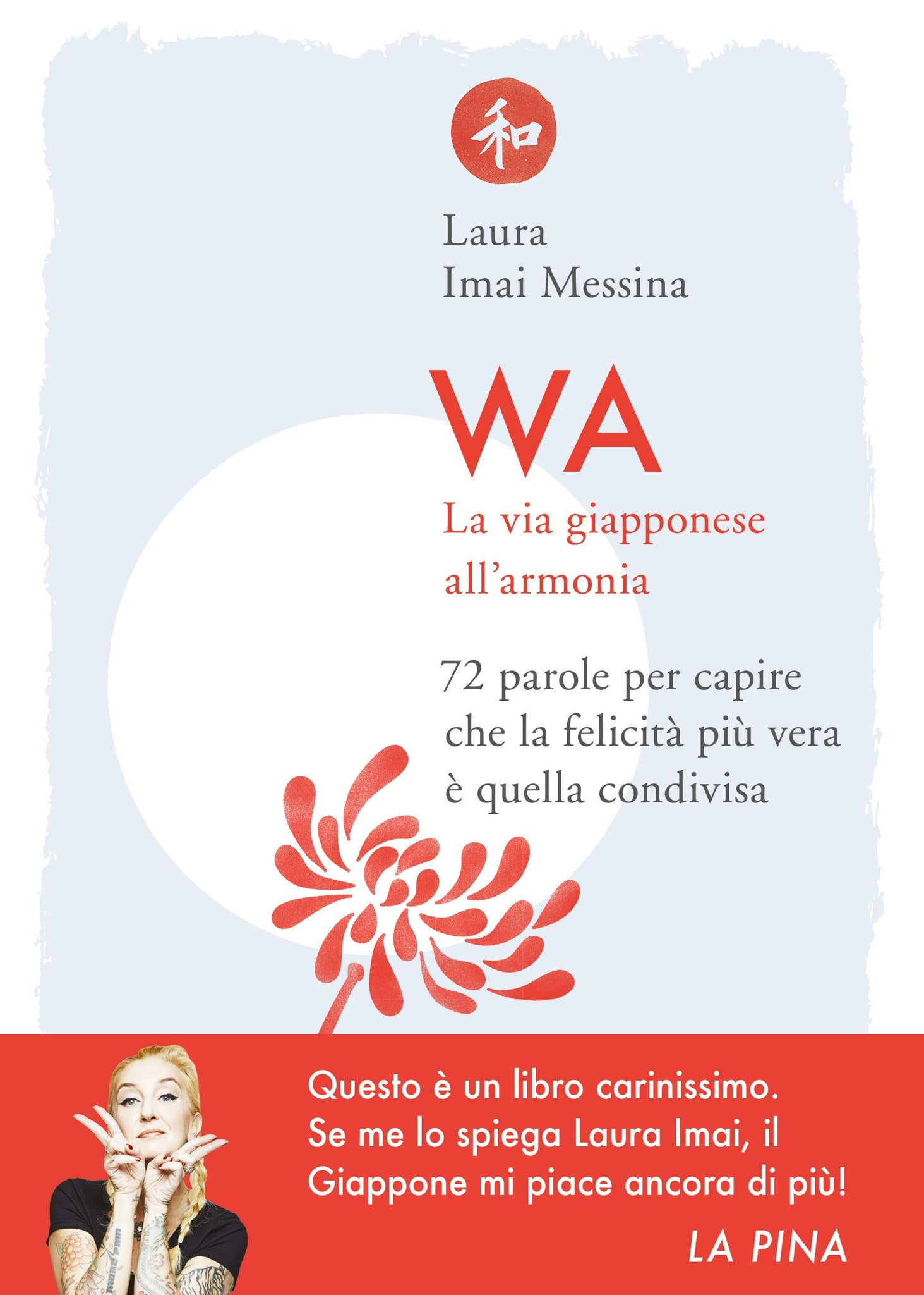 WA - La via giapponese all'armonia