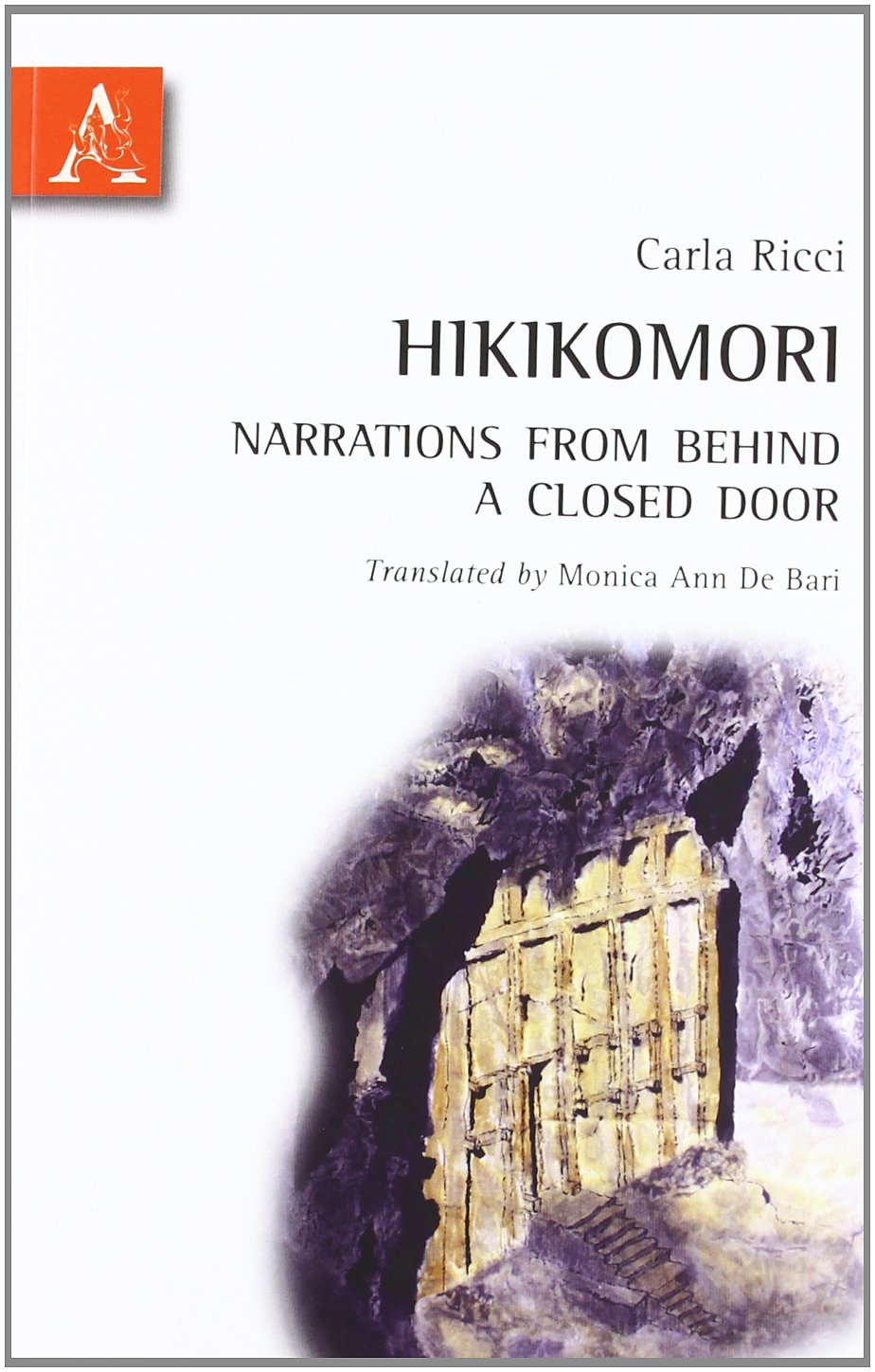 Hikikomori. Narrations from behind a closed door