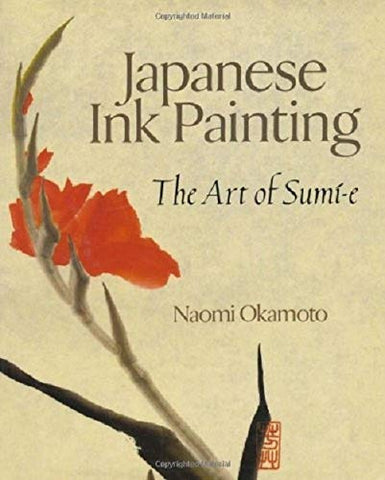 Japanese Ink Painting The art of Sumi-e