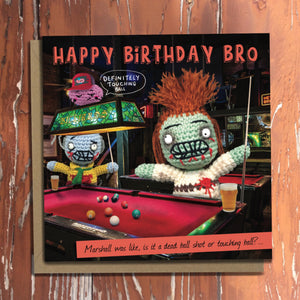 The Dead Thread™ Brother Birthday Card