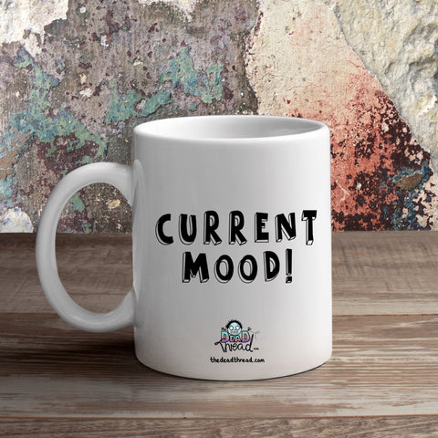Current Mood (Male zombie) Mug from The Dead Thread™