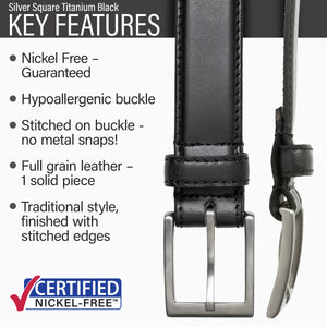 Key features of Silver Square Titanium Nickel Free Black Leather Belt | Hypoallergenic titanium buckle, stitched on nickel-free buckle, full grain leather, traditional style