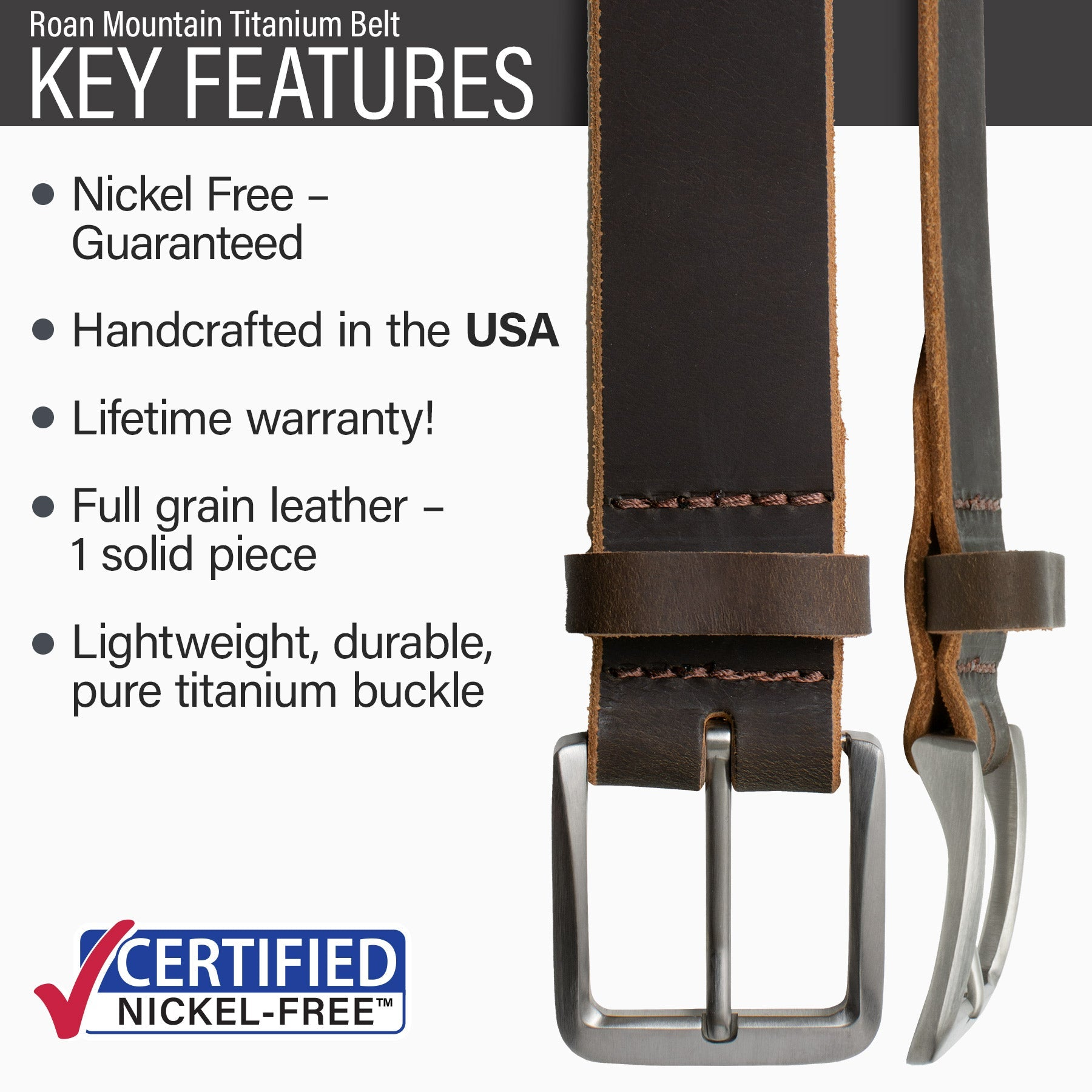 Key features of Roan Mountain Titanium Nickel Free Brown Leather Belt | Hypoallergenic buckle made from lightweight durable pure titanium, handmade in the USA, lifetime warranty, stitched on nickel-free buckle, full grain leather