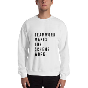TeamWork Makes The Scheme Work Sweatshirt
