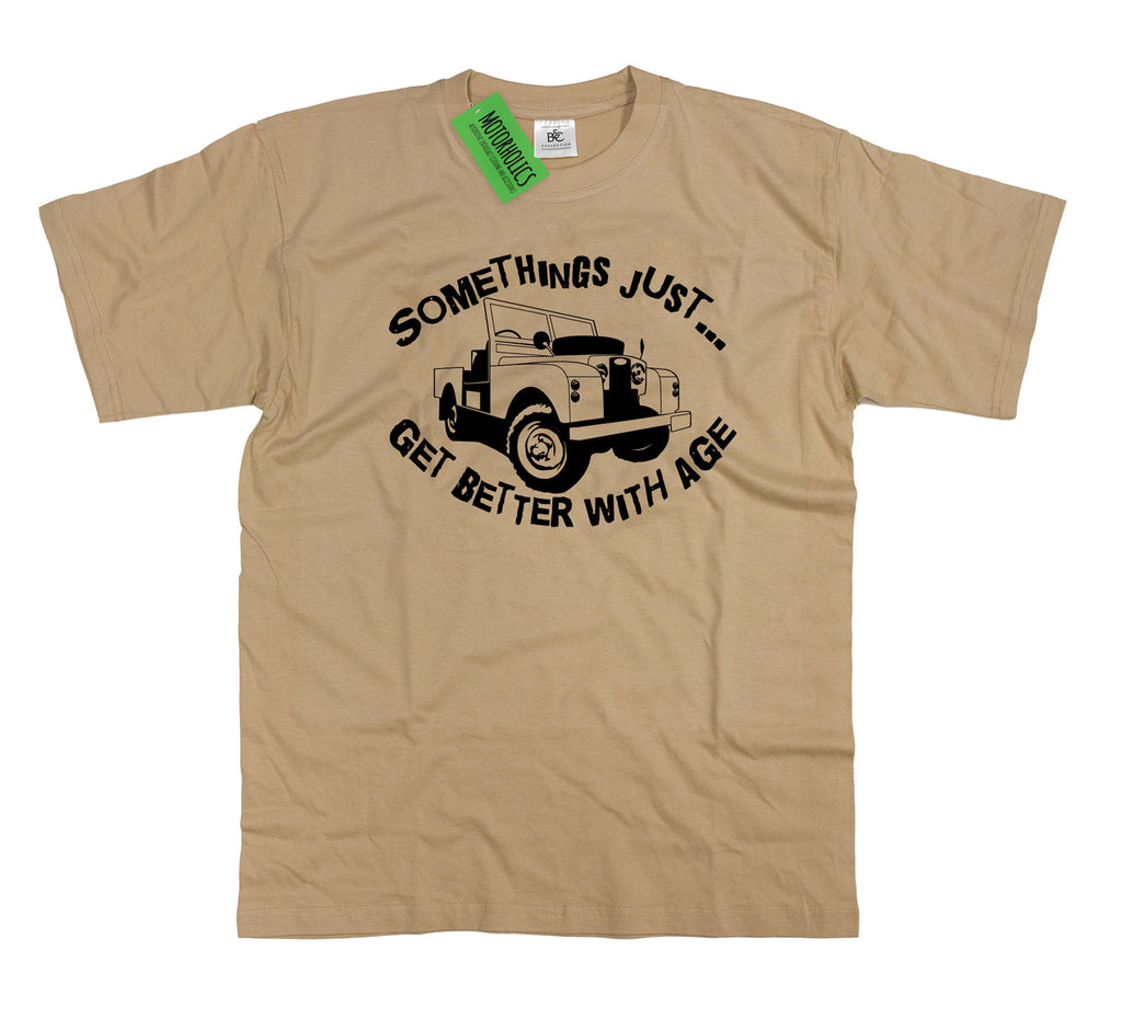 Somethings... Better with Age Land rover Series 1 one Inspired Birthday T Shirt