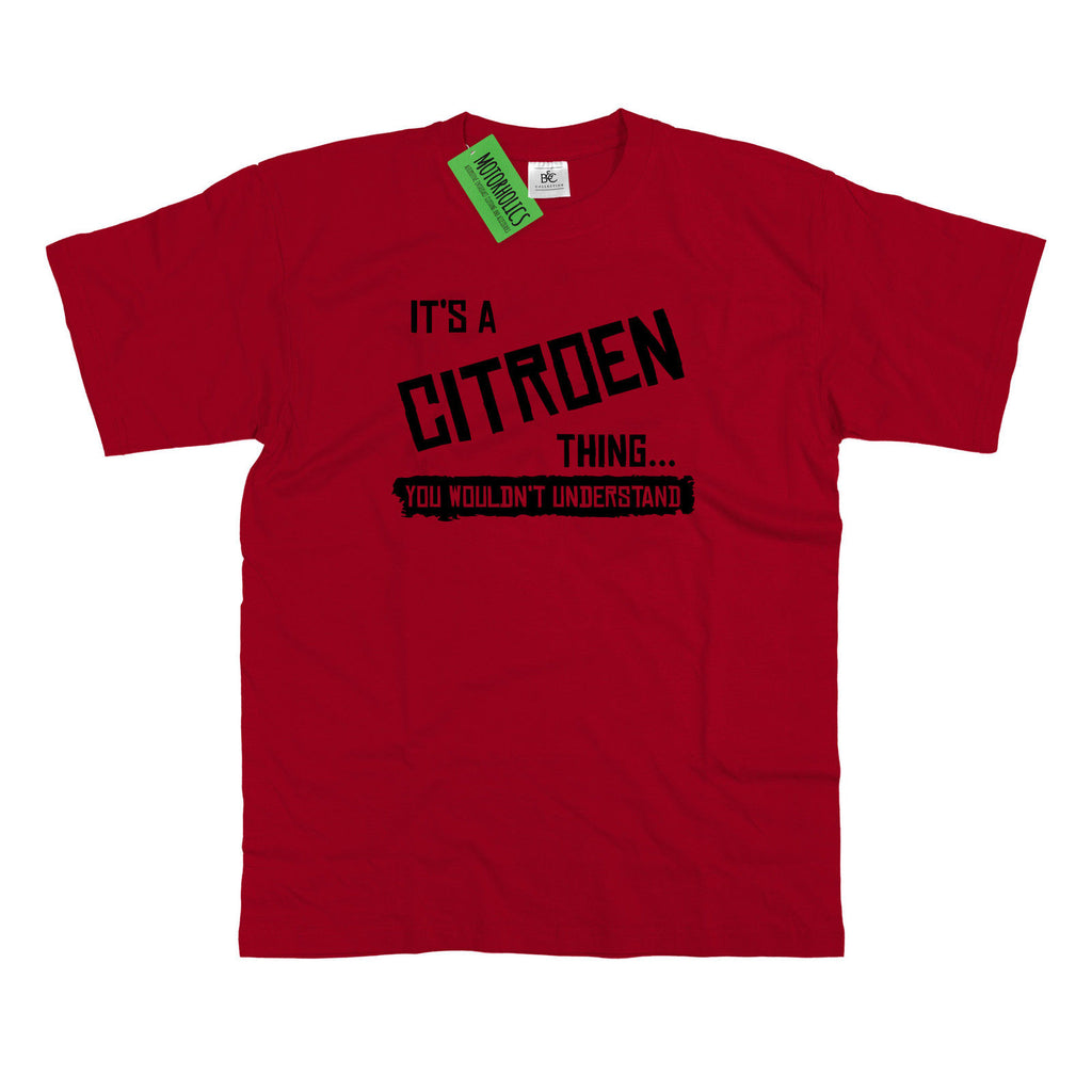 Mens It's a Citroen thing... you wouldn't understand T Shirt Classic Retro