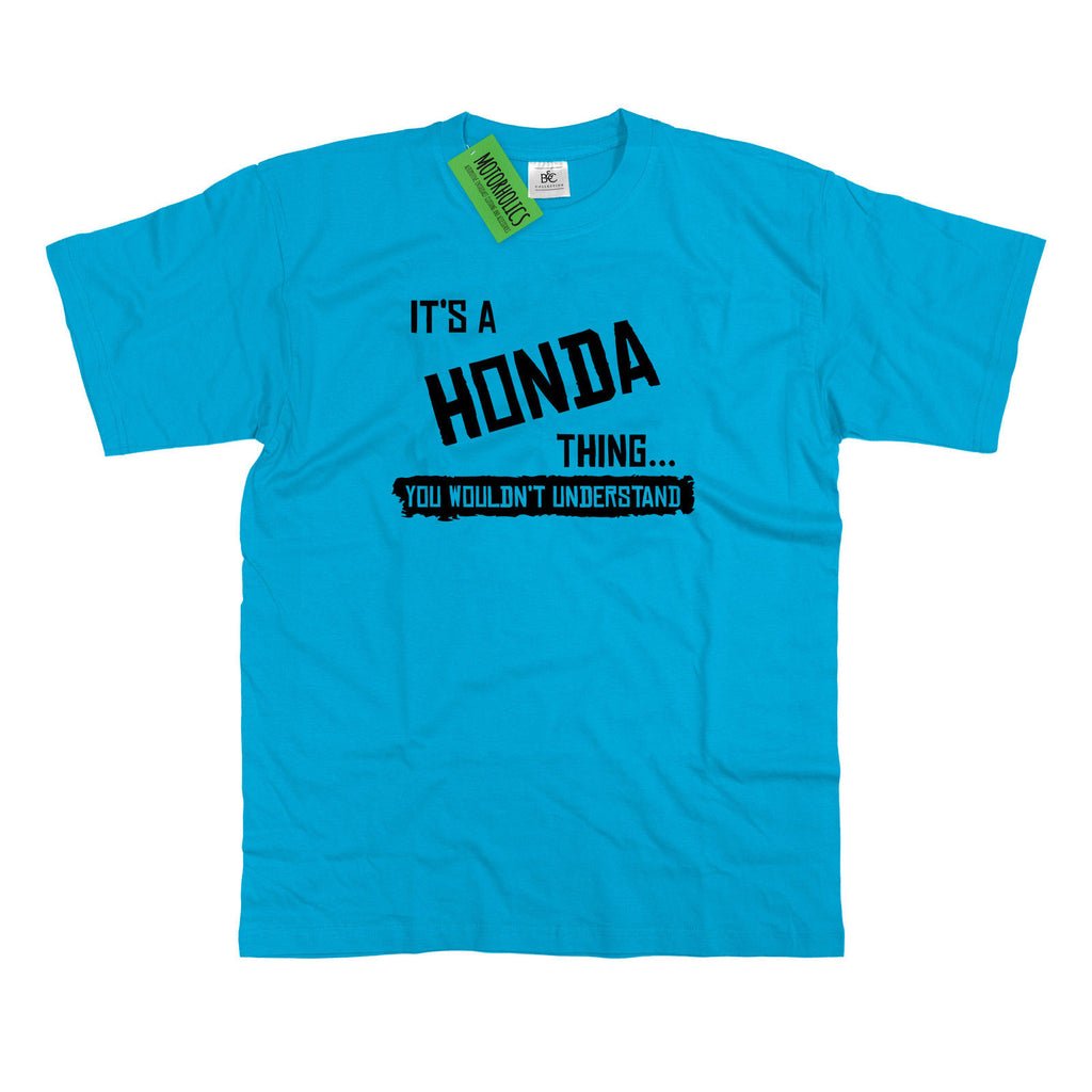 Mens It's a Honda thing... you wouldn't understand T Shirt Classic Retro