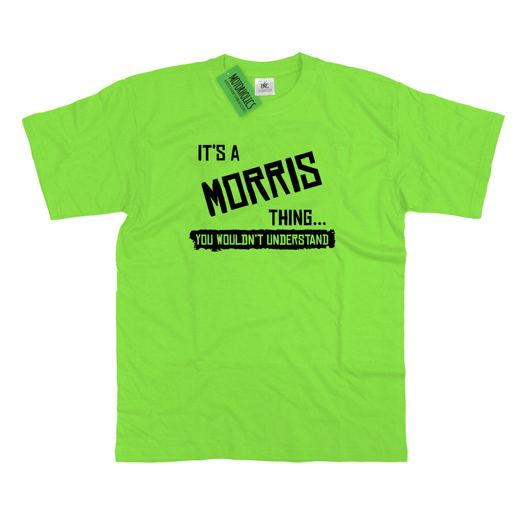 Mens It's a Morris thing... you wouldn't understand T Shirt Classic Retro Minor - Motorholics