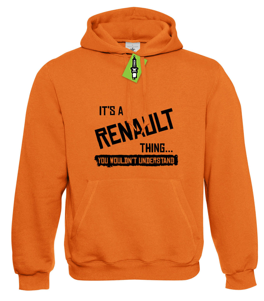 Mens It's a RENAULT thing... you wouldn't understand Hoodie Hoody S - 4XL - Motorholics