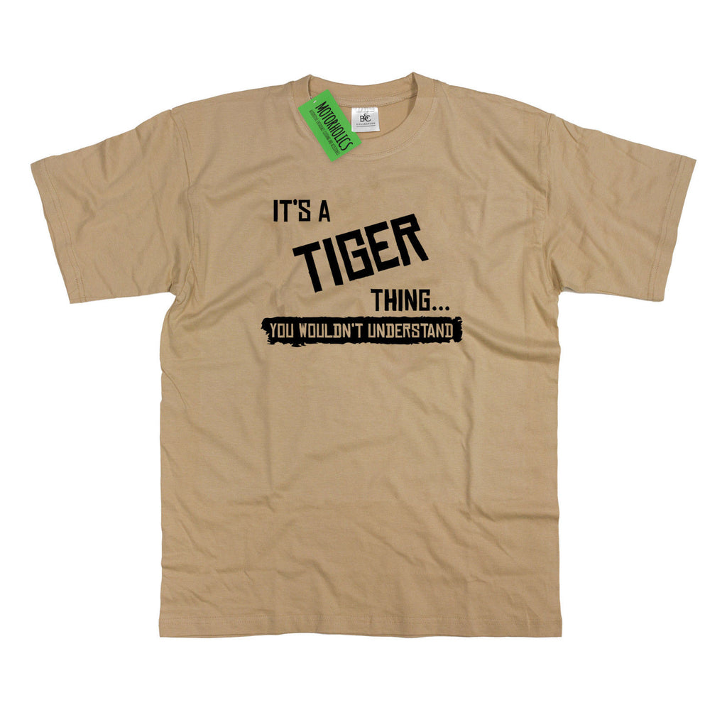 Mens It's a Tiger thing... you wouldn't understand T Shirt Racing R6-R10 Z100