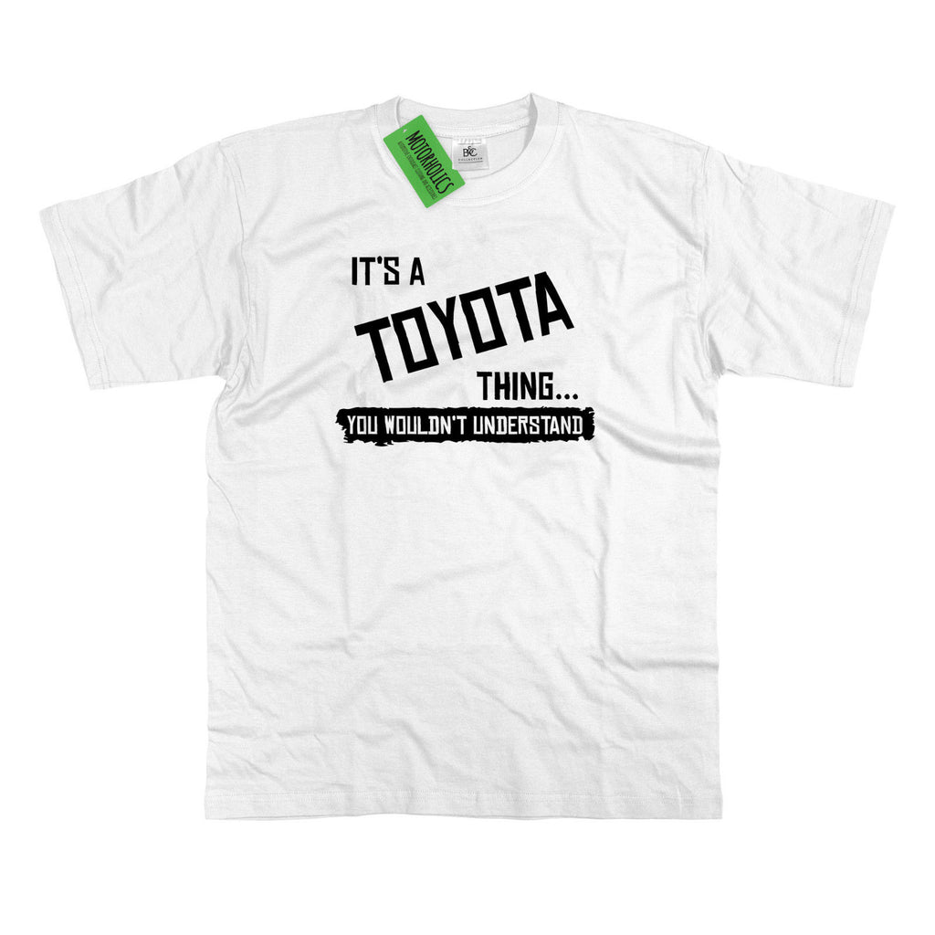 Mens It's a Toyota thing... you wouldn't understand T Shirt Prius GT86 Japan