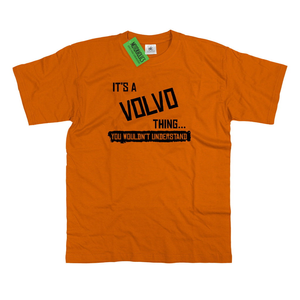 Mens It's a Volvo thing... you wouldn't understand T Shirt Classic Retro Amazon
