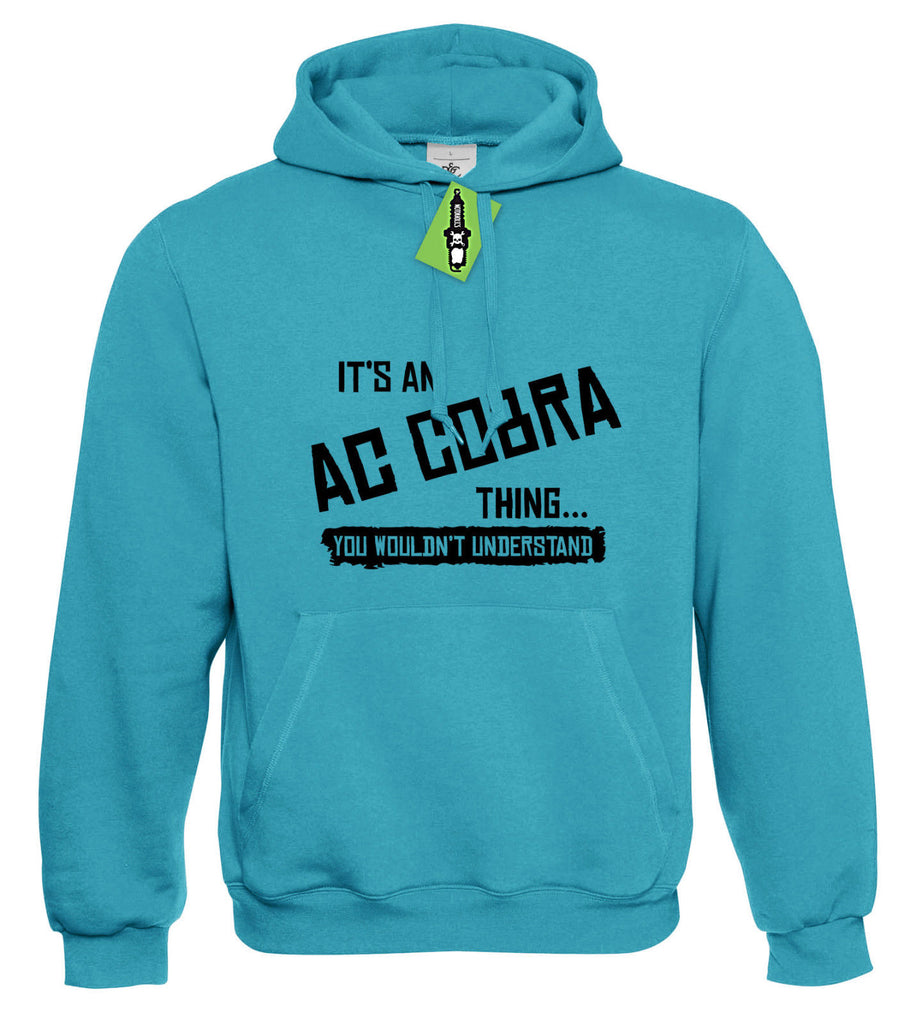 Mens It's an AC COBRA thing... you wouldn't understand Hoodie Hoody S - 4XL